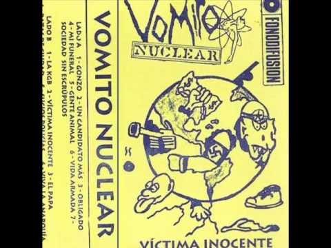 Vomito Nuclear  .  Victima Inocente  (Completo)  BG Ioriska.net