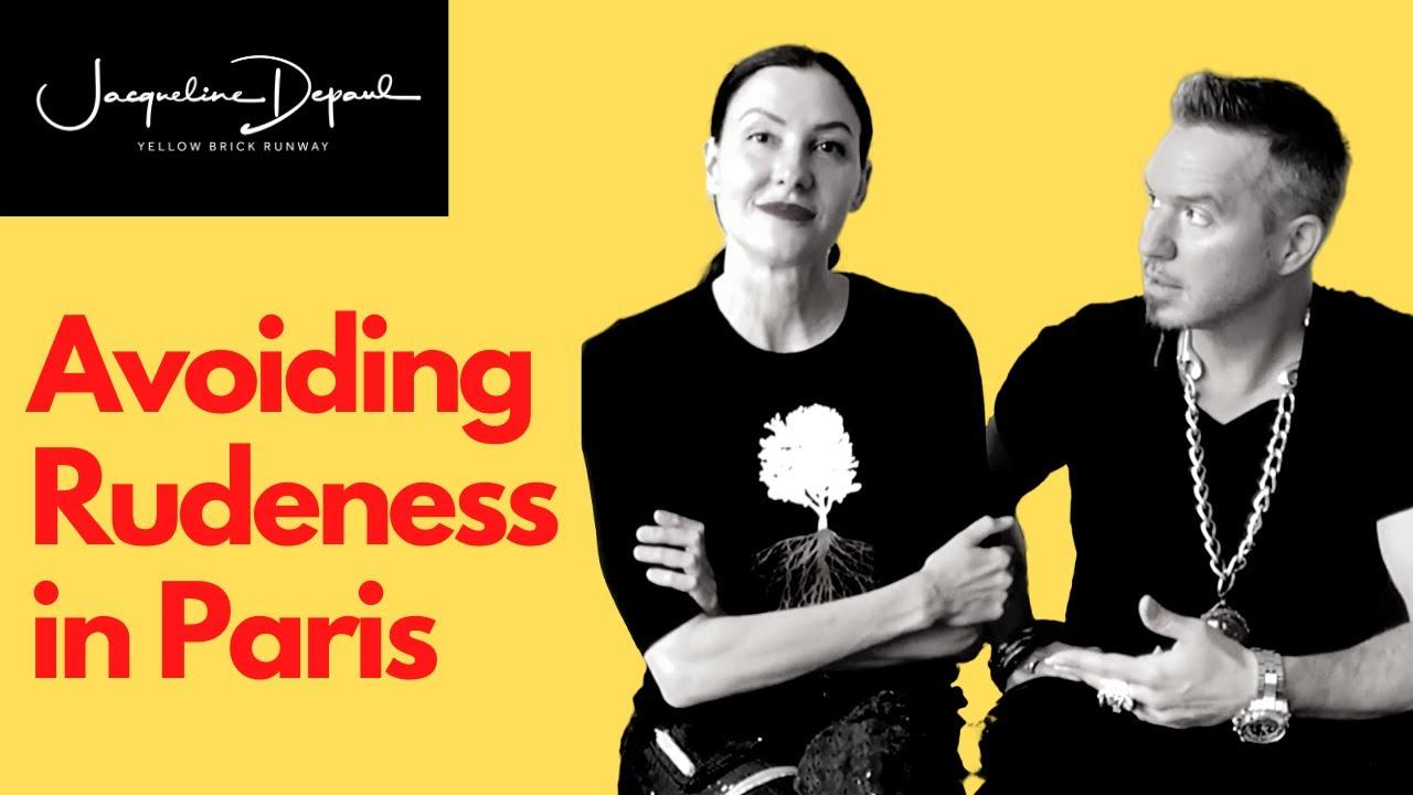 How to Avoid Rudeness in Paris | Parisian Etiquette Guide | Paris Travel Tips | Yellow Brick Runway