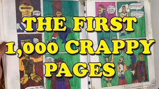 A Cartoonist's First 1,000 Crappy Pages...