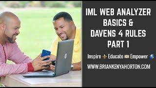 IML Web Analyzer Basics & Daven's 4 Rules Part 1