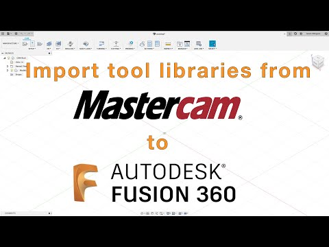 Fusion 360 - Import Mastercam tool libraries - YouTube