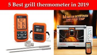 5 Best grill thermometer in 2019