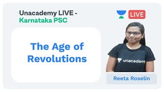 History | The Age of Revolutions | KPSC / FDA / SDA / PDO |  Reeta Roselin