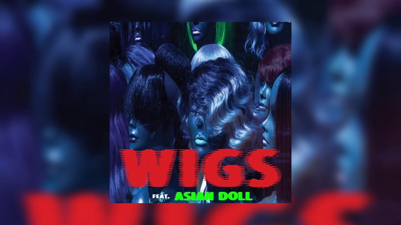 ASAP Ferg (feat  Asian Doll) - WIGS (Clean)