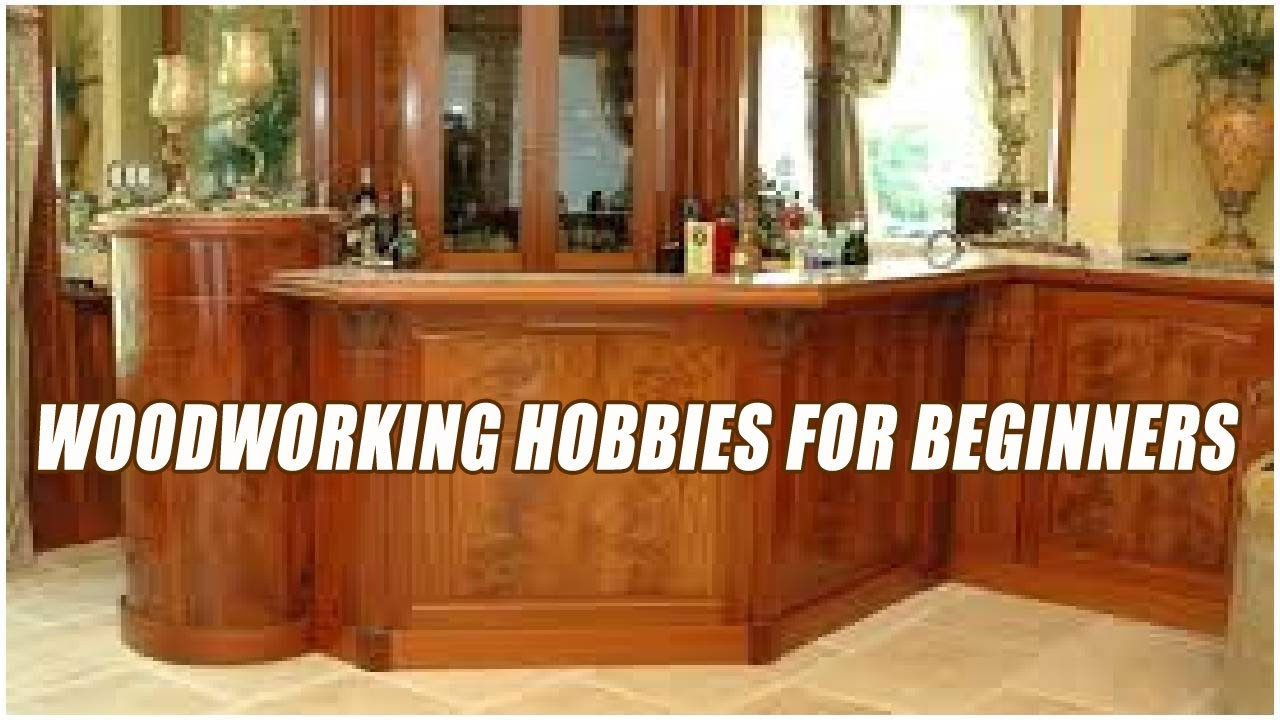 Woodworking Hobbies For Beginners Youtube