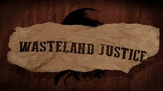 Wasteland Justice (Fallout Inspired Short Film)