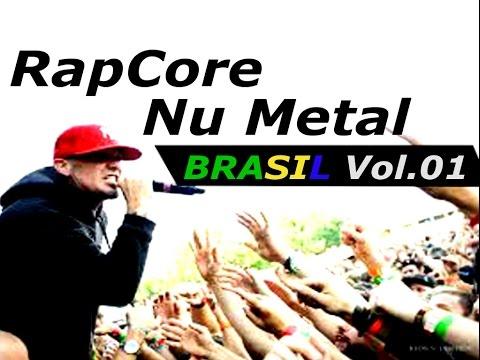 NU METAL/RAPCORE BRASIL - VOL.01