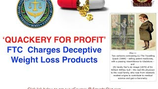 FTC Charges-Quackery For Profits Of Deceptive Weight Loss Products