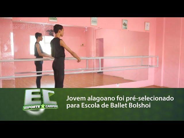 Jovem alagoano foi pré-selecionado para Escola de Ballet Bolshoi