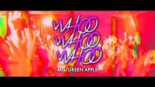 Mrs. GREEN APPLE - Digital シングル「WHOO WHOO WHOO」MUSIC VIDEO(LIVE ver. Short size)