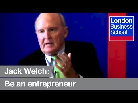 "Jack Welch: ""Go be an entrepreneur"" 