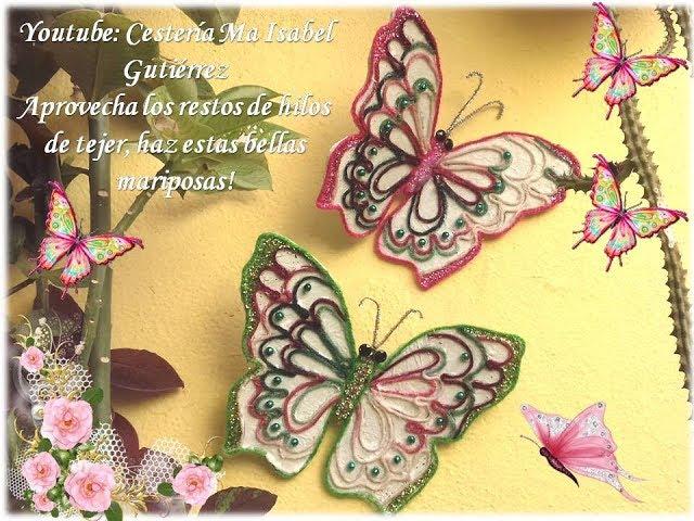 Restos de hilos de tejer?  Haz estas lindas mariposas!