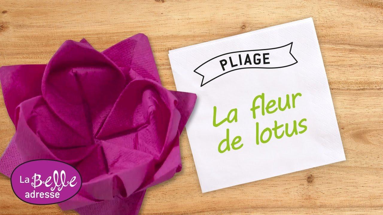 Pliage De Serviette En Papier Fleur De Lotus Labelleadresse Youtube