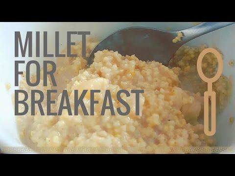 Millet For Breakfast