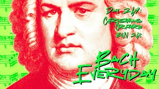 """Bach Everyday 249: Bach Chorale """"Wie soll ich dich empfangen"""" from Christmas Oratorio BWV 248"""