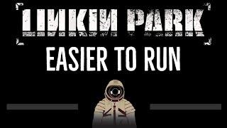 Linkin Park • Easier To Run (CC) [Karaoke Instrumental Lyrics]
