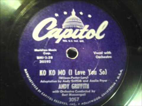 Andy Griffith - Ko Ko Mo (I Love You So)