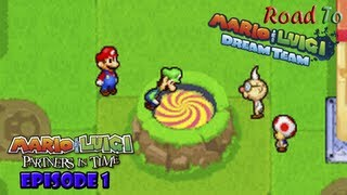 Road to Mario & Luigi: Dream Team - Partners in Time - Episode 1