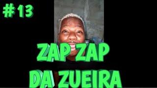 VIDEOS DO ZAP ZAP #13 - TENTE NÃO RIR - JULHO/2019