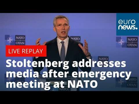NATO secretary-general Stoltenberg addresses the media after an emergency meeting at NATO   LIVE