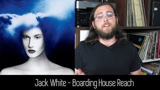 Jack White - Boarding House Reach | ALBUM REVIEW