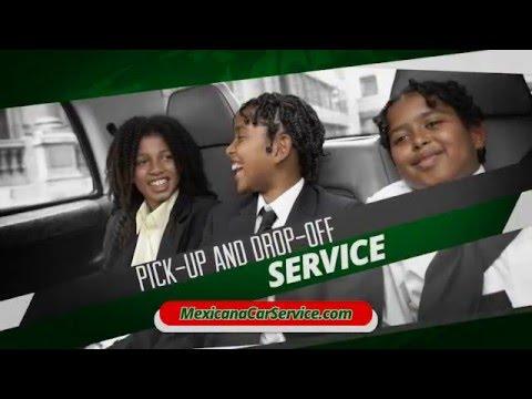 Mexicana Car Service