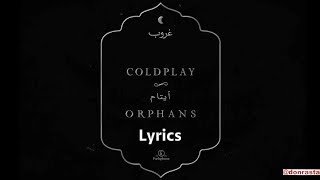 Gambar cover Coldplay - Orphans (Lyrics Video)