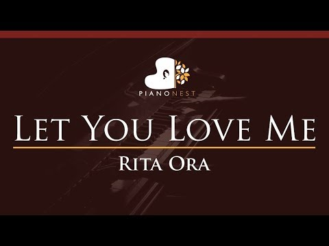 Rita Ora - Let You Love Me - HIGHER Key (Piano Karaoke / Sing Along)