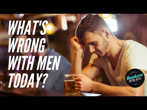 What's Wrong With Men Today? | Paging Dr. NerdLove