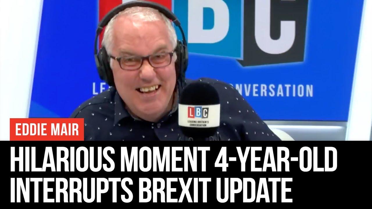 Hilarious Moment 4-Year-Old Interrupts LBC Political Editor's Brexit Update  - Eddie Mair - LBC
