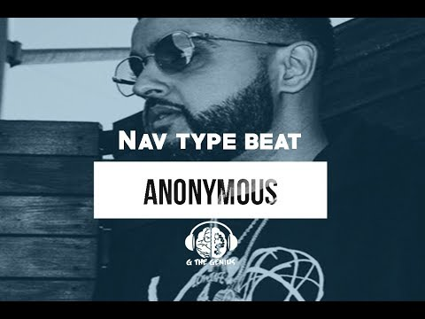 Nav Type Beat 2017 -  Anonymous ( G The Genius Beats) Chris Brown Sample Beat | Perfect Timing