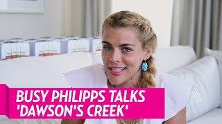 Busy Philipps Reveals She's Not On The 'Dawson's Creek' Group Chat