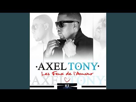 Axel Tony Je T Aime Clip Officiel Youtube