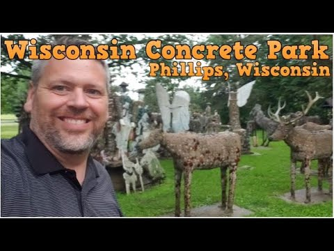 Wisconsin Concrete Park - Phillips, WI