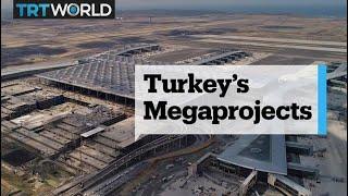 Erdogan's megaprojects in Turkey