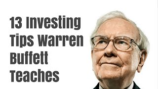 13 Investing Tips Warren Buffett Teaches