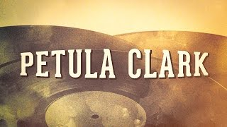 Petula Clark, Vol. 1 « Les idoles des années 60 » (Album complet)