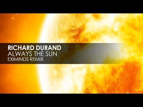Richard Durand - Always The Sun (Eximinds Remix) mp3