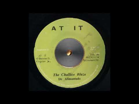 ReGGae Music 932 - Dr. Alimantado - The Chalize Blaze [At It]