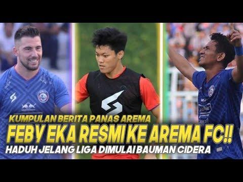 🔥FEBY EKA Resmi Dipinjam AREMA FC 🔵 Jelang Liga Dimulai BAUMAN Cidera
