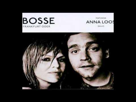 Bosse feat. Anna Loos- Frankfurt Oder