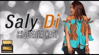 SALY DI - CHOUFAILA KADI (2019)