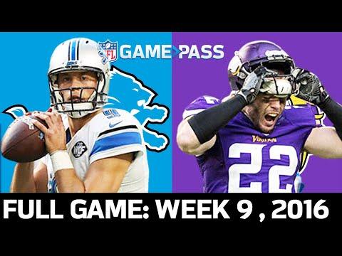 Detroit Lions Vs. Minnesota Vikings Week 9, 2016 FULL Game