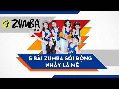 Zumba Fitness: 5 bài Zumba sôi động nhảy là mê