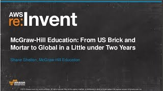 McGraw-Hill Education: Global Migration in Less than 2 Years (ENT211) | AWS re:Invent 2013