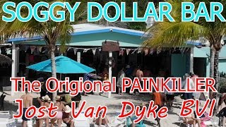 World Famous Soggy Dollar Bar on Jost Van Dyke!  Meet the owners!