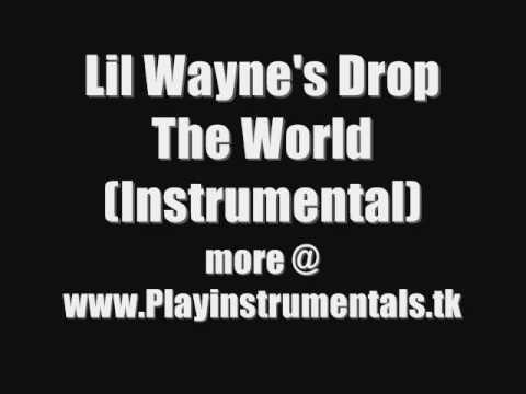 Lil Wayne's Drop The World (Instrumental)