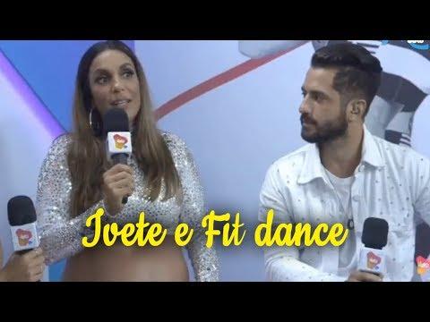 Fit Dance entrevista Ivete Sangalo