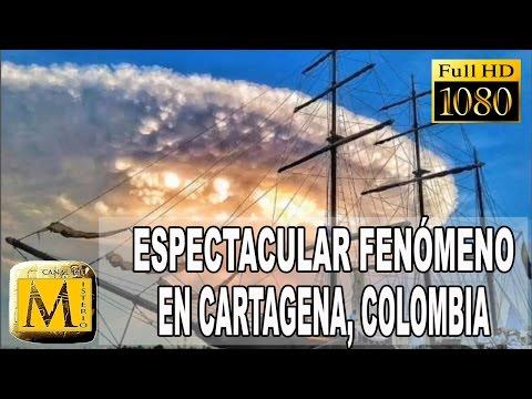 Espectacular Fenómeno Causa Conmoción En Cartagena, Colombia 30 Junio 2016