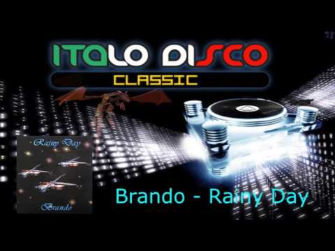 Brando - Rainy Day ( Italo-Disco ) 1983